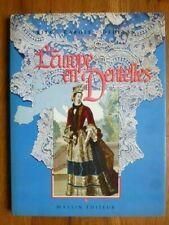 L'Europe en dentelles, Rita Carole Dedeyan, Editions Massin 1990