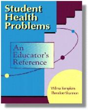 Student Health Problems: An Educator's Reference