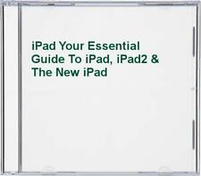 iPad Your Essential Guide To iPad, iPad2 & The New iPad Book The Cheap Fast Free