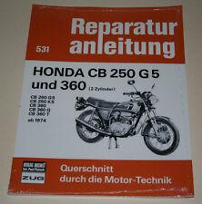 Reparaturanleitung Honda CB 250 G5 / K5 + CB 360, Baujahre ab 1974