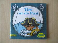 Pixi Buch - Tim ist ein Pirat - Nr. 1684 - Serie 187