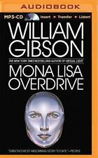 Mona Lisa Overdrive by William Gibson (2015, MP3 CD, Unabridged)