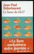 JEAN-PAUL DIDIERLAURENT: LE LISEUR DE 6H27. FOLIO. 2015.