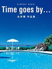 Time goes by Hiroshi Nagai Art Works Collection Book Facsimile edition F/S