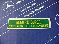 Original Mercedes Aufkleber BLEIFREI SUPER für W107 W114 W116 W123 W124 W126