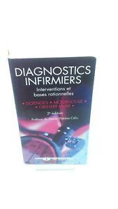 Diagnostics infirmiers : Interventions et bases rationnelles - Collectif