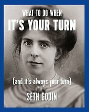 What to Do When its Your Turn (and its Always Your Turn)-ExLibrary