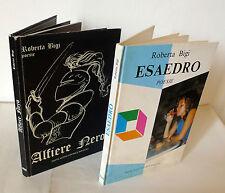 Roberta Bigi,ESAEDRO/ALFIERE NERO.POESIE,Ponte Nuovo 1984-'86[poesia,Bologna