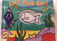 Baby toddler book fish pull out Let'S Find Koa!*Good Condition* colorful