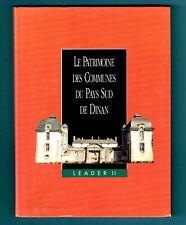 Pays Sud de Dinan, Le Patrimoine des Communes Flohic, Broons Caulnes Evran Jugon