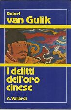 (Robert Van Gulik) I delitti dell'oro cinese 1983 Vallardi I libri del quadrifog