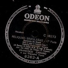 FRANCISCO CANARO -TANGO ARGENTINO- Reliquias Brasileñas  Schellackplatte S3058
