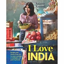 I LOVE INDIA BY ANJUM ANAND, HARDBACK BOOK, NEW