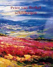 Peter Van Berkel Paintings  Hand Signed Fine Rare Book