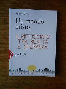 Un mondo misto (Angelo Scola) Jaca Book  W/10