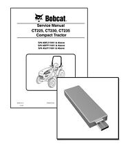 Bobcat CT225 CT230 CT235 Compact Tractor Repair Service Manual USB Stick + DL