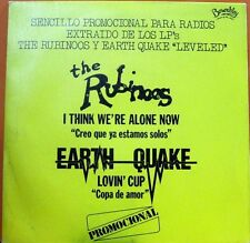 "The Rubinoos / Earth Quake  ‎– I Think We're Alone Now / Lovin' Cup. 7"" Promo"