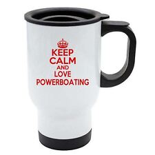 Keep Calm And Love powerboating Isolierbecher Becher rot - weiß Edelstahl