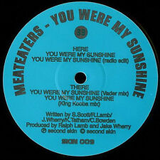 "MEATEATERS YOU WERE MY SUNSHINE 12"" vinyl SECOND SKIN Drum n Bass 1997"