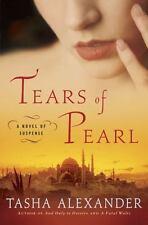 Lady Emily Mysteries: Tears of Pearl  A Novel of Suspense 4 by Tasha Alexander