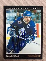 WENDEL CLARK SIGNED Pinnacle TORONTO MAPLE LEAFS CARD AUTOGRAPH AUTO!