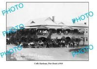OLD 8x6 PHOTO COFFS HARBOUR PIER HOTEL c1910 NSW 1
