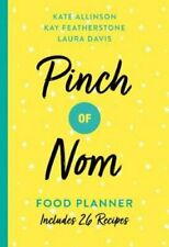 Pinch of Nom Food Planner Includes 26 New Recipes by Kate Allinson 9781529023060