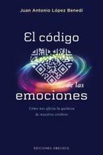 El codigo de las emociones (Spanish Edition) by J.A. Lopez Benedi in Used - Ver