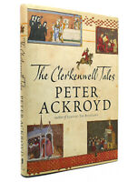 Peter Ackroyd THE CLERKENWELL TALES  1st Edition 1st Printing