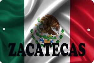 "Mexico Flag Zacatecas  Mexican Mex  8"" x 12"" Aluminum Metal Sign"