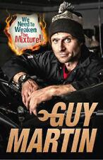 We Need to Weaken the Mixture %7c Guy Martin