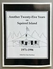 Another 25 Years on Squirrel Island 1971-1966 Southport Maine Local History