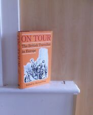 On Tour: the British Traveller in Europe; by Michael Foss