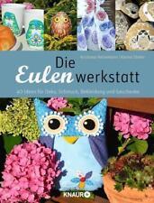 DIE EULENWERKSTATT ►►►ungelesen ° von Karina Stieler und Kristiana Heinemann °