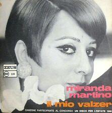 """RARE PROMO MIRANDA MARTINO (BONCOMPAGNI) 7""""IL MIO VALZER DISCO PER L'ESTATE '68"""