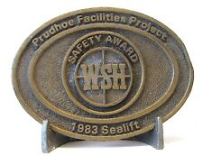 VINTAGE 1983 PRUDHOE Facilities Project SAFTY AWARD WSH Brass Belt Buckle marine