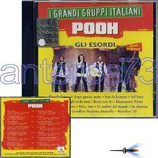 """POOH """"I GRANDI GRUPPI ITALIANI - GLI ESORDI"""" RARO CD - FUORI CATALOGO"""