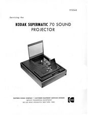 Kodak Supermatic 70 Sound Movie Projector Service and Parts Manual