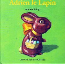 Adrien Le Lapin *  Drôles de petites bêtes * KRÏNGS * Album Rigide * Gallimard