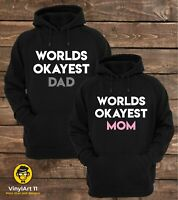 Worlds Okayest Dad and Worlds okayest Mom, couple matching hoodies