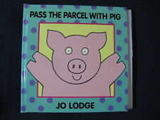 Pass the Parcel With Pig Lodge, Josephine