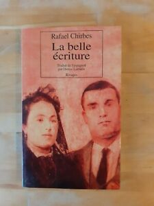 Rafael Chirbes - La belle écriture - Rivages