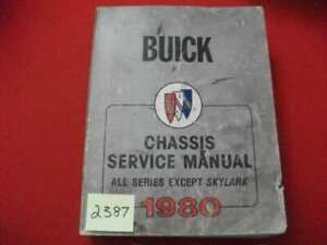 1980 FACTORY ISSUED BUICK CHASSIS SERVICE MANUAL ALL SERIES EXCEPT SKYLARK GC.