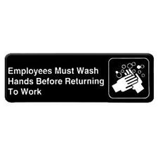 """""""EMPLOYEES MUST WASH HANDS BEFORE RETURNING TO WORK"""" SIGN, 3"""" X 9"""","""