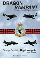 Dragon Rampant: The Story of No. 234 Fighter Squadron (Aviation), Nigel Walpole,