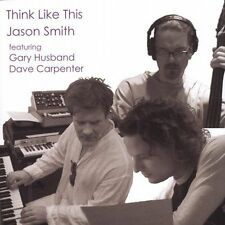 Smith, Jason : Think Like This CD