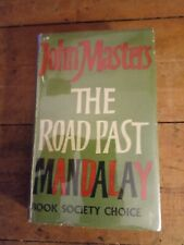 The Road Past Mandalay - John Masters 1961