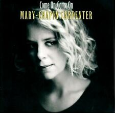MARY CHAPIN CARPENTER - Come On Come On (CD 1992) USA Import EXC