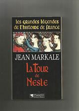 Les grandes légendes de l'histoire de France. La tour de Nesle