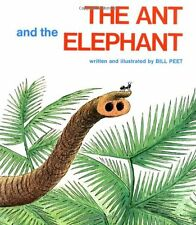 The Ant and the Elephant by Bill Peet (1980, Paperback)